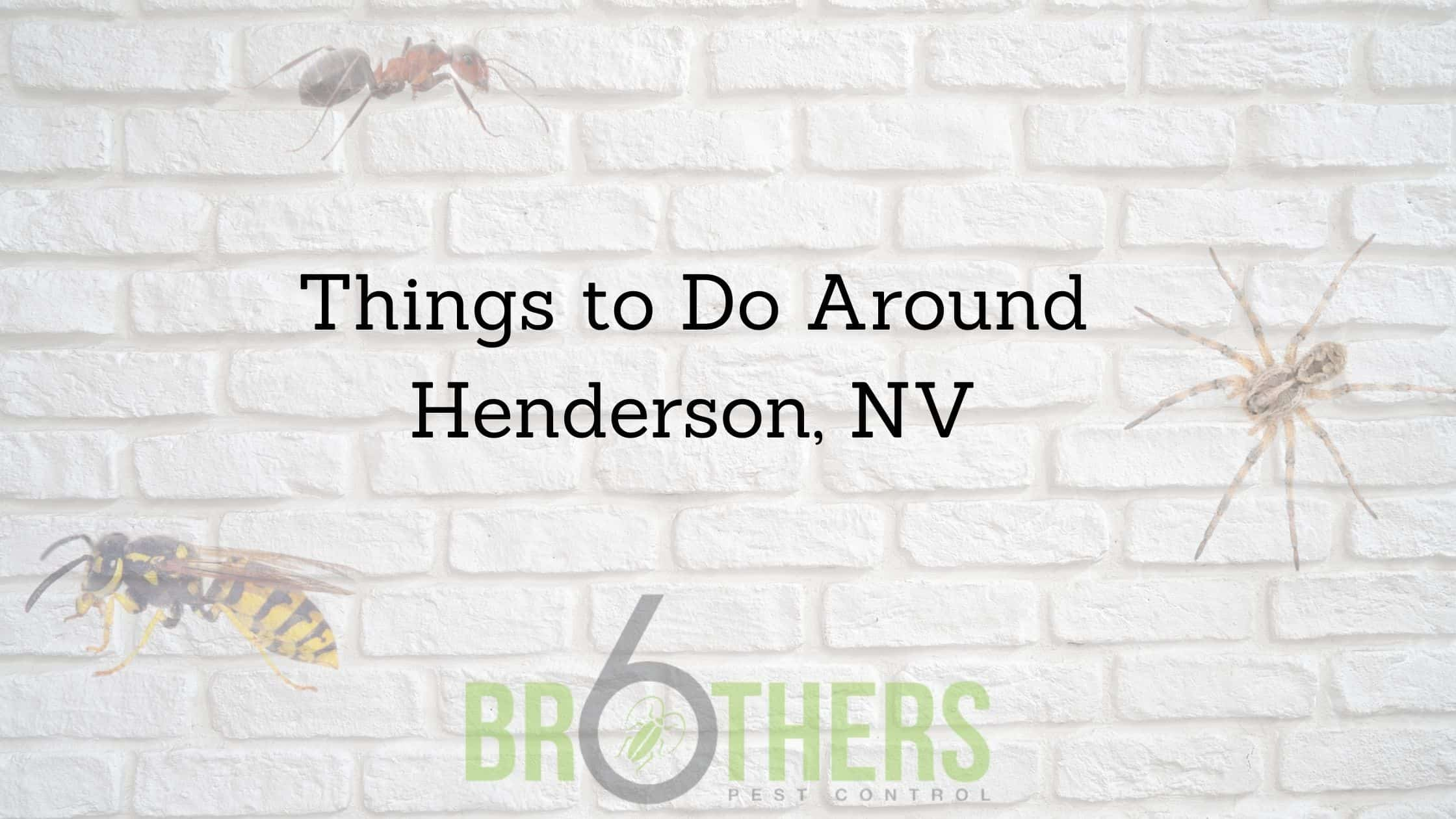 Things to Do Around Henderson, NV