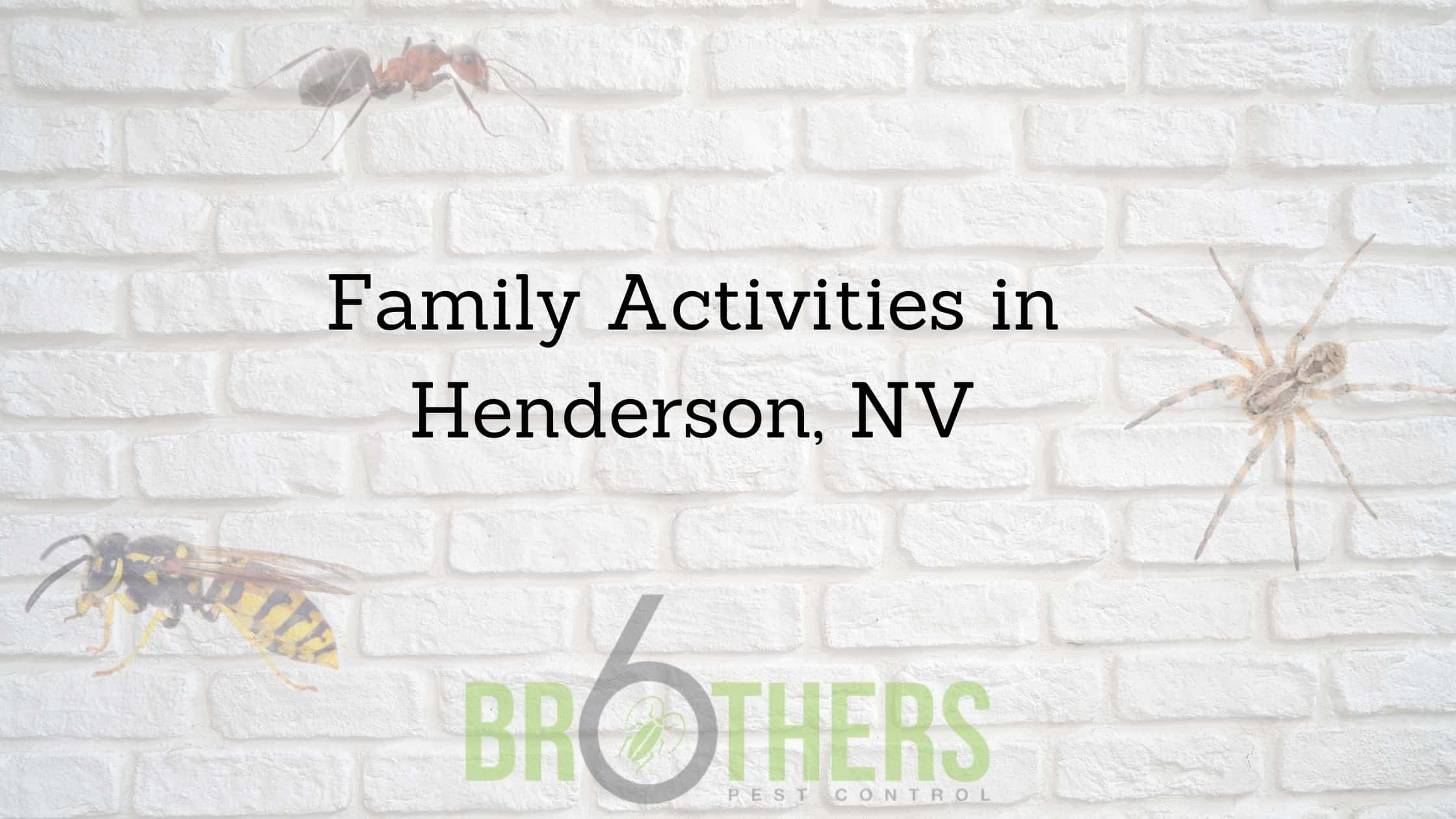 Family Activities in Henderson, NV